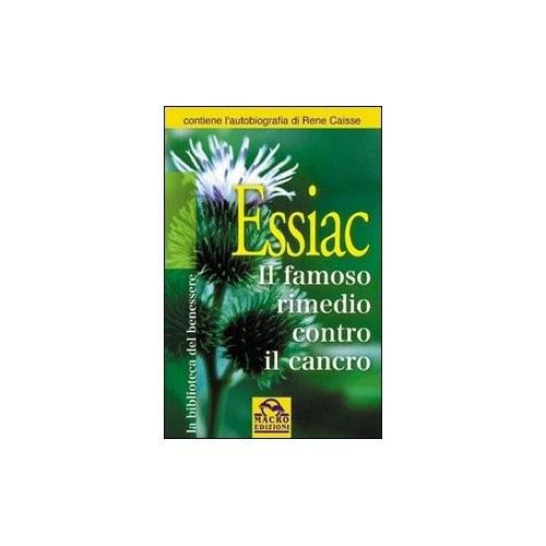Macro Edizioni ESSIAC Il famoso rimedio contro il cancro